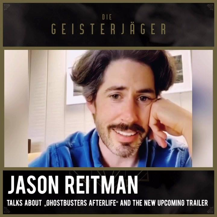 """Jason Reitman talks about """"Ghostbusters Afterlife"""" and next upcoming Trailer"""